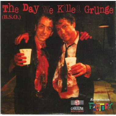 THE DAY WE KILLED GRUNGE (B.S.O.) (CD)*