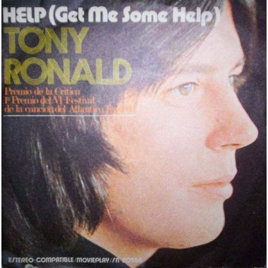 "TONY RONALD ""HELP (GET ME SOME HELP)"" (7"")"
